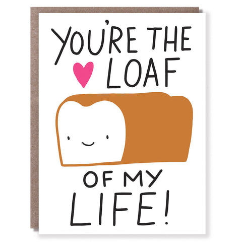 Loaf You Card