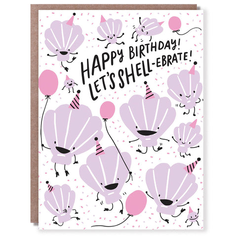 Shellebrate Birthday Card