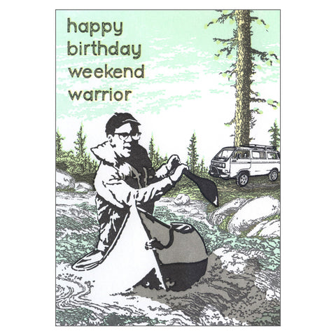 Weekend Warrior Birthday Card