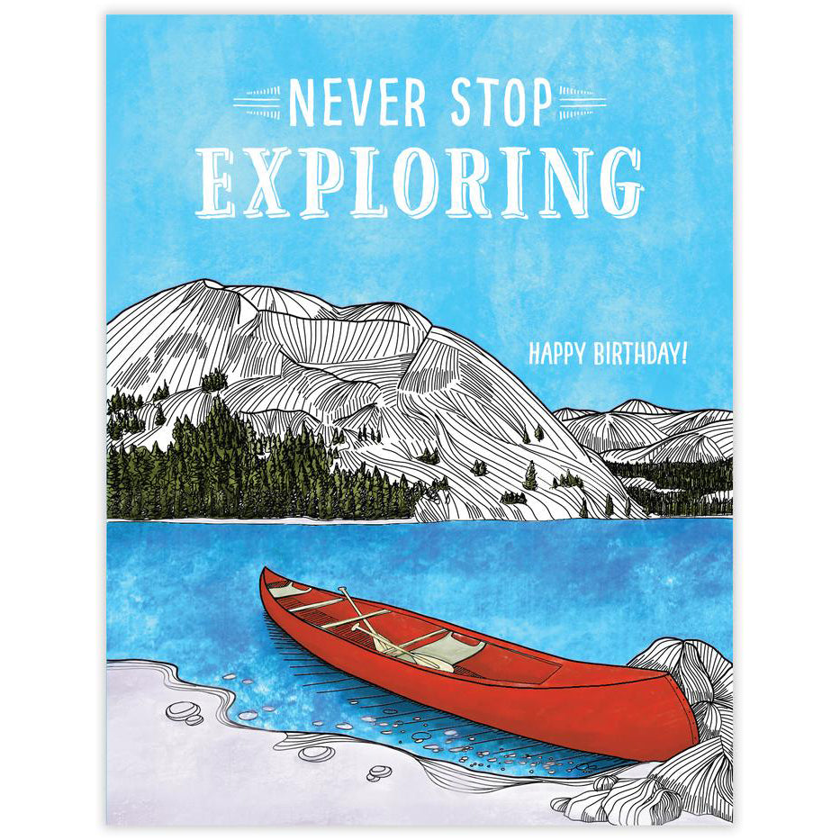 Never Stop Exploring Birthday Card