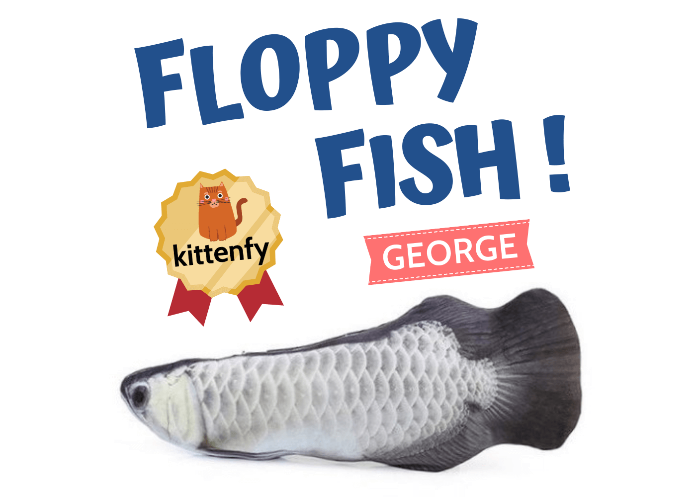 cat kicker fish toy george variant
