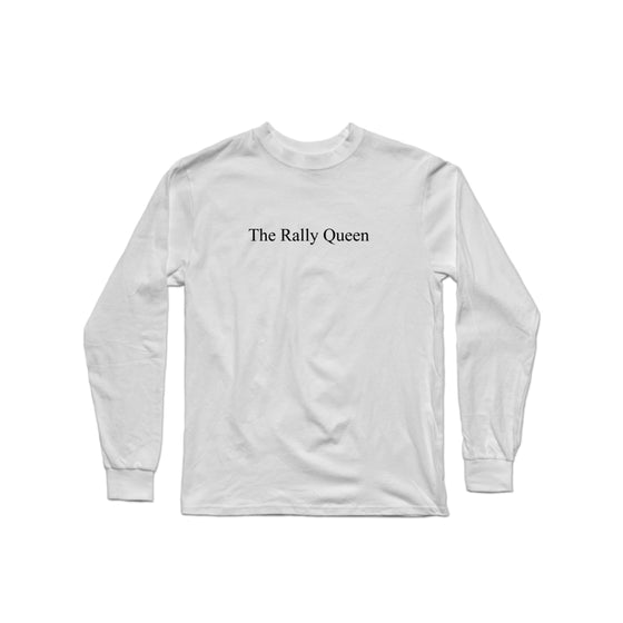 The Rally Queen Character Long Sleeve
