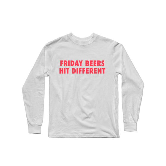 Friday Beers Hit Different White Longsleeve Shirt