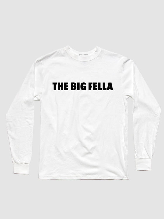 The Big Fella - The Big Fella Longsleeve Shirt