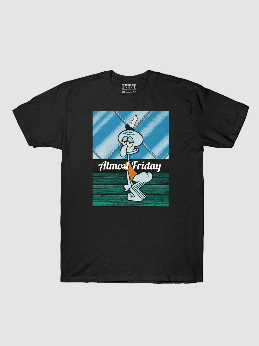 Almost Friday Booty T-Shirt