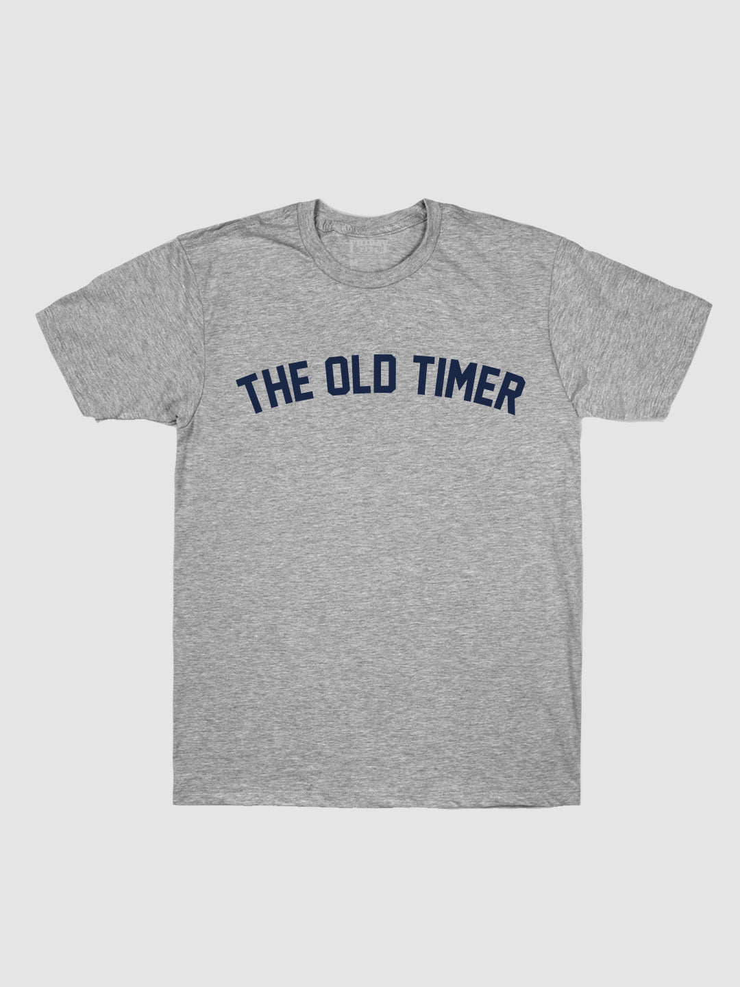 The Old Timer T-Shirt