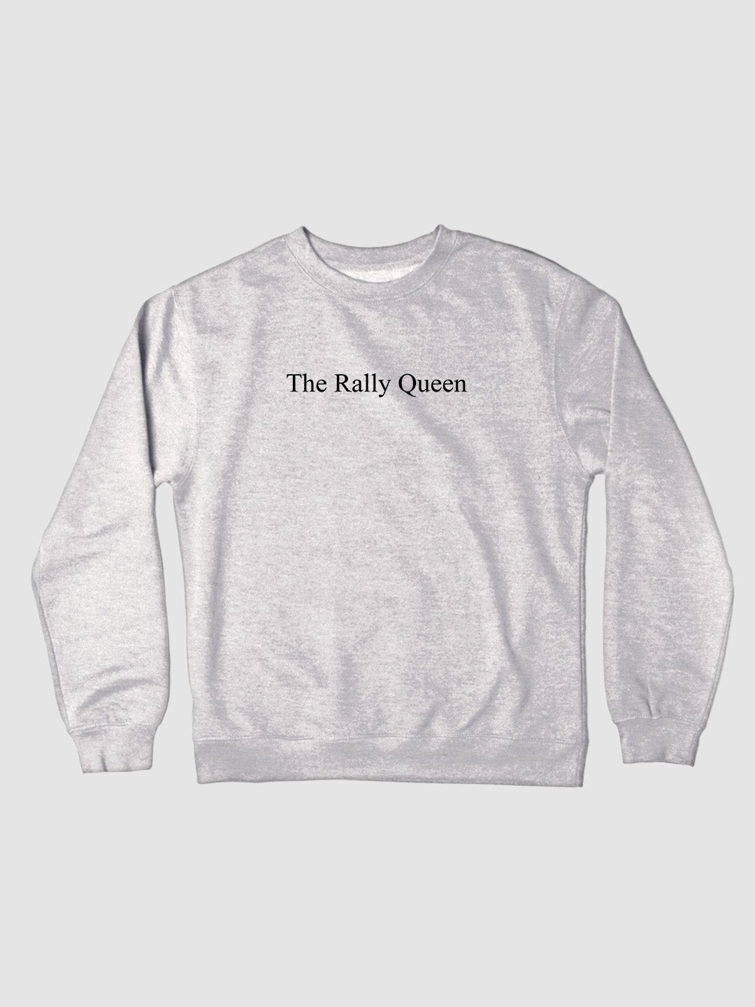 The Rally Queen Character Crewneck