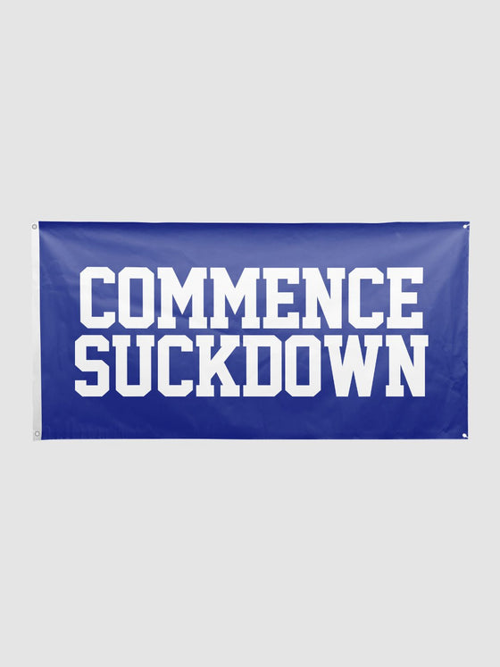 Commence Suckdown Flag
