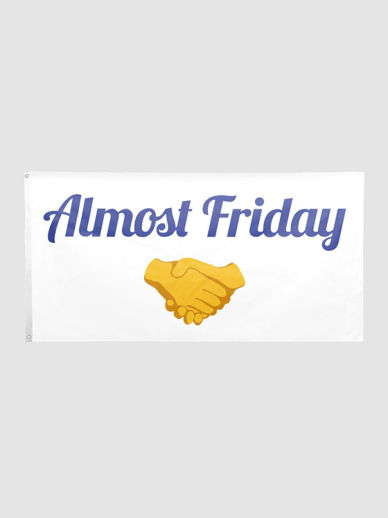 Almost Friday Flag