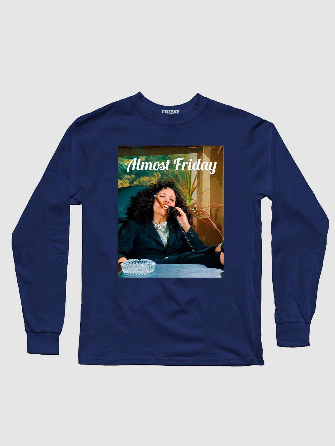 Almost Friday Corner Office Long Sleeve