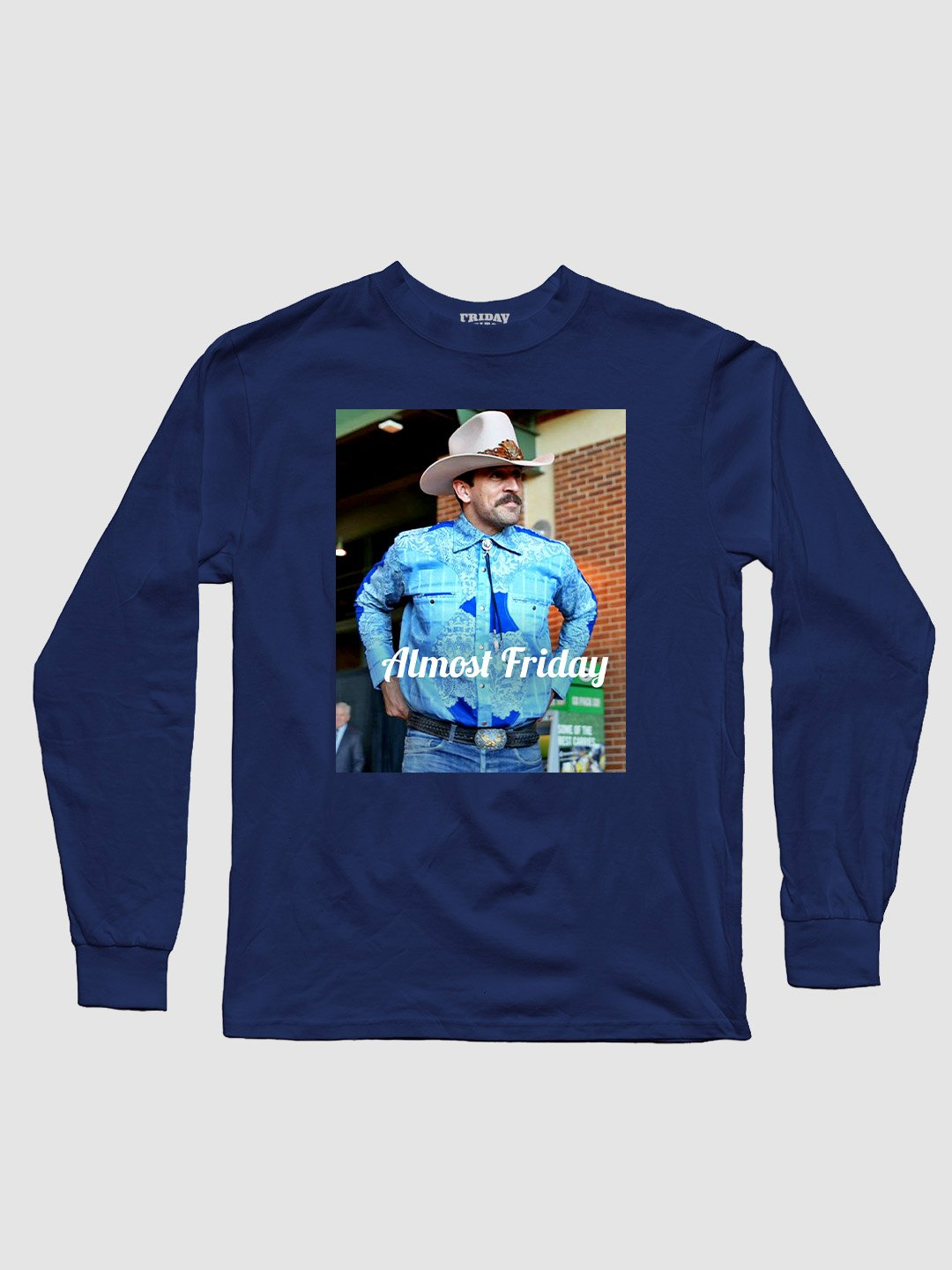 Almost Friday Cowboy Long Sleeve