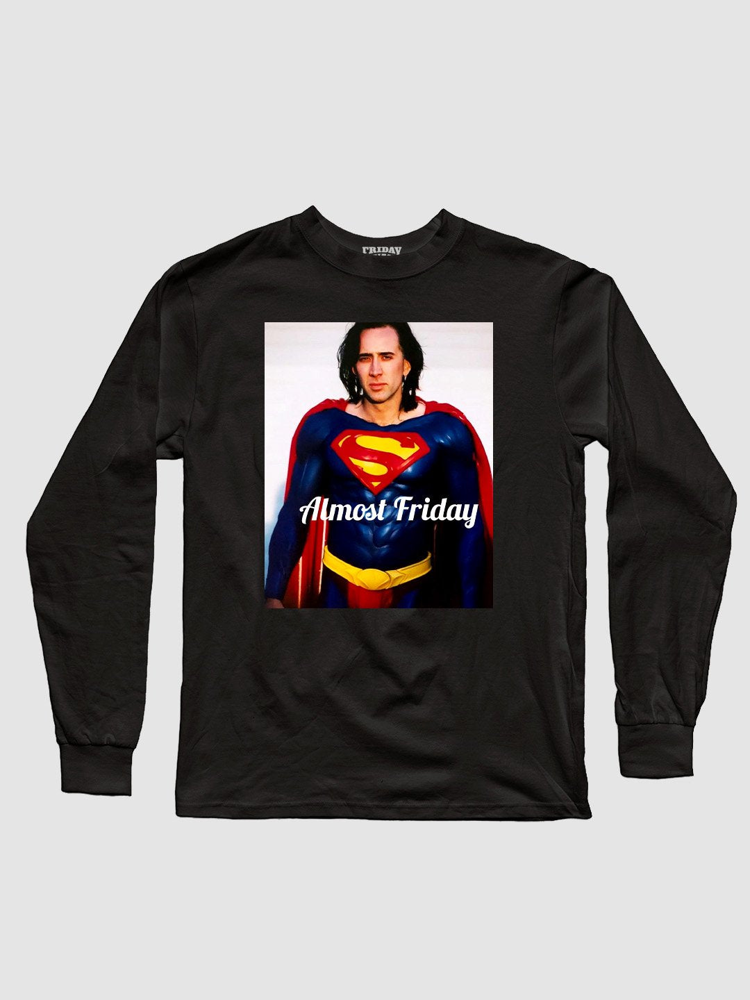 Almost Friday Hero Long Sleeve