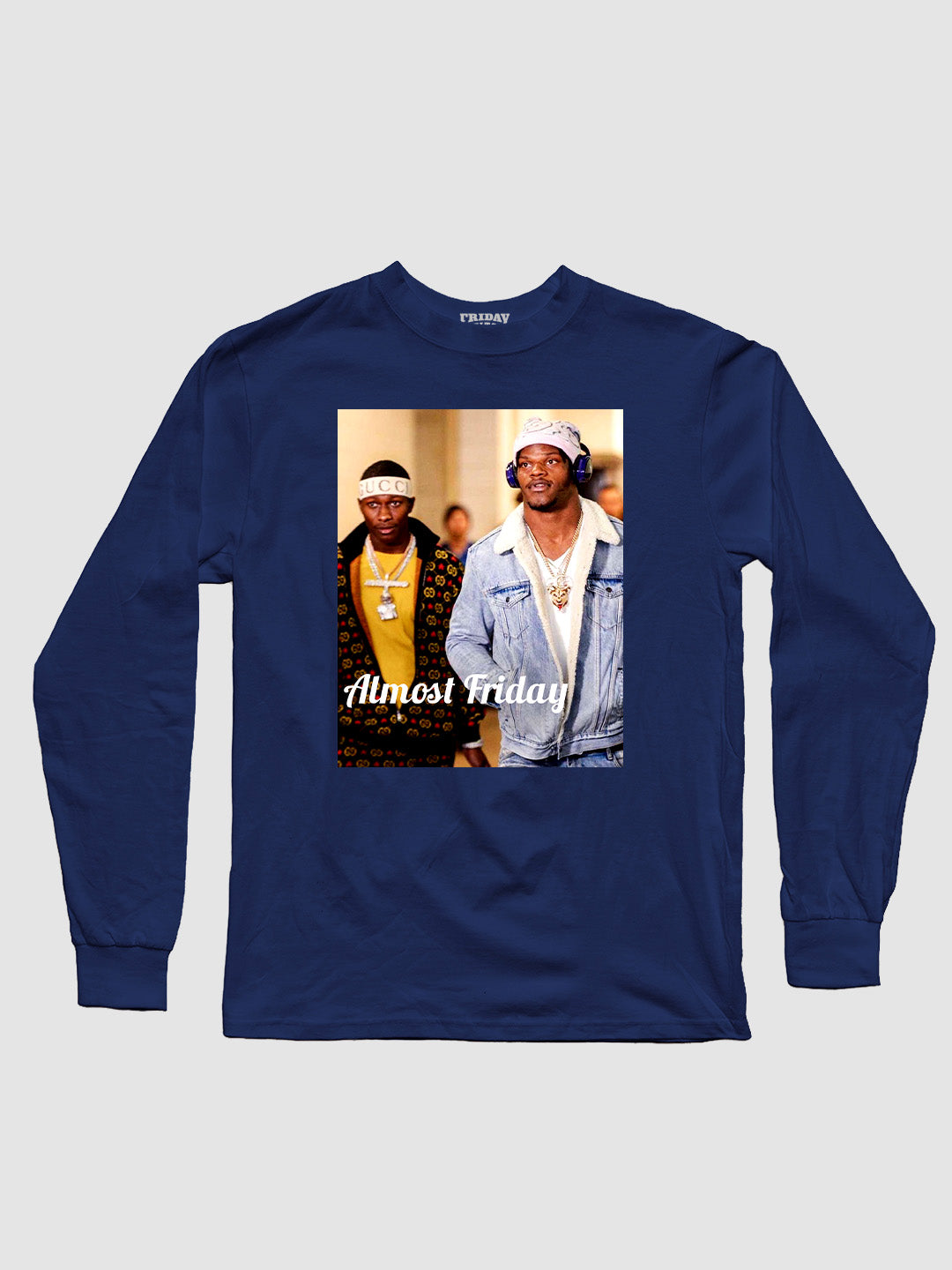 Almost Friday Pregame Fits Longsleeve Shirt