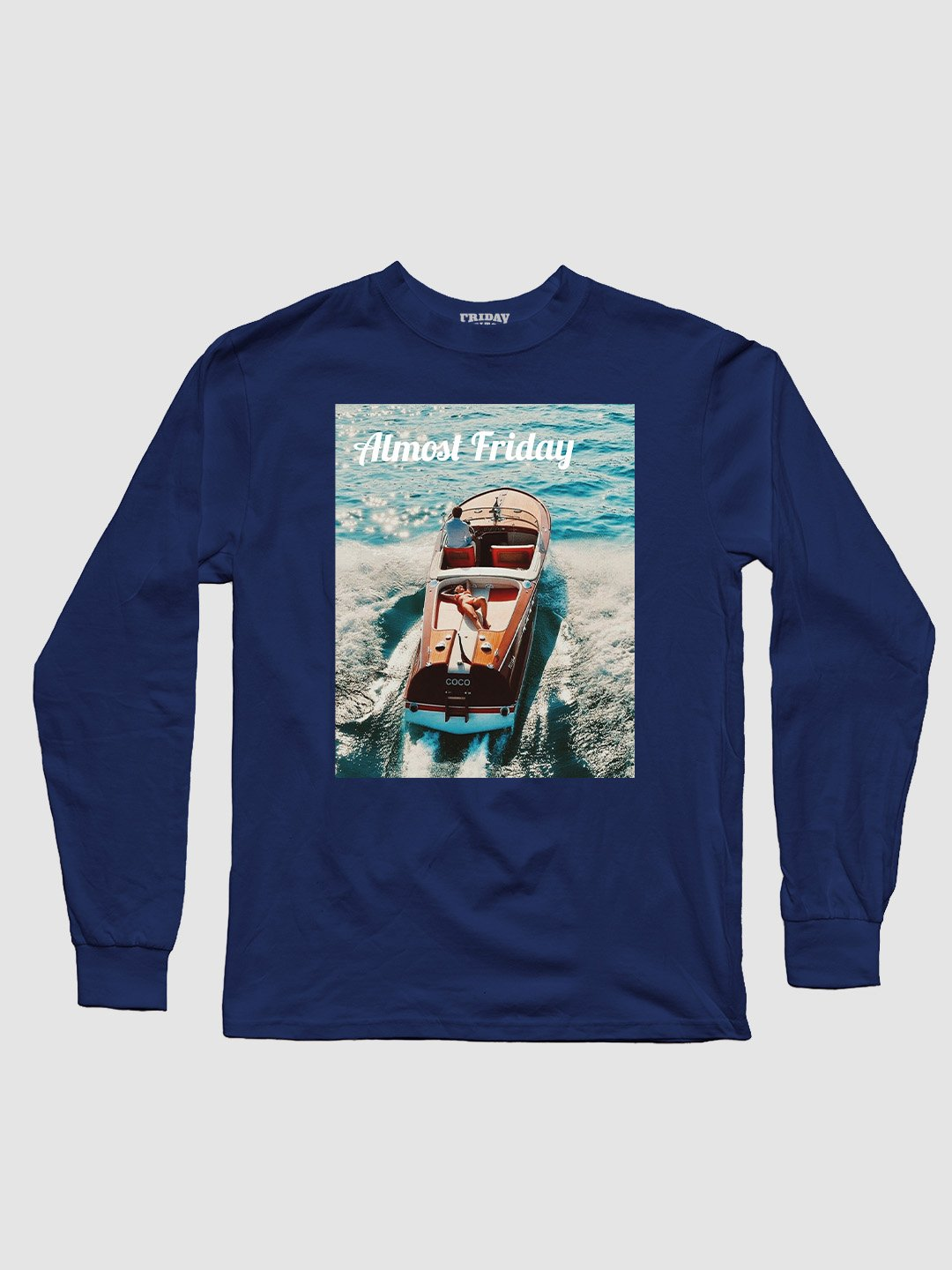 Almost Friday Water Long Sleeve