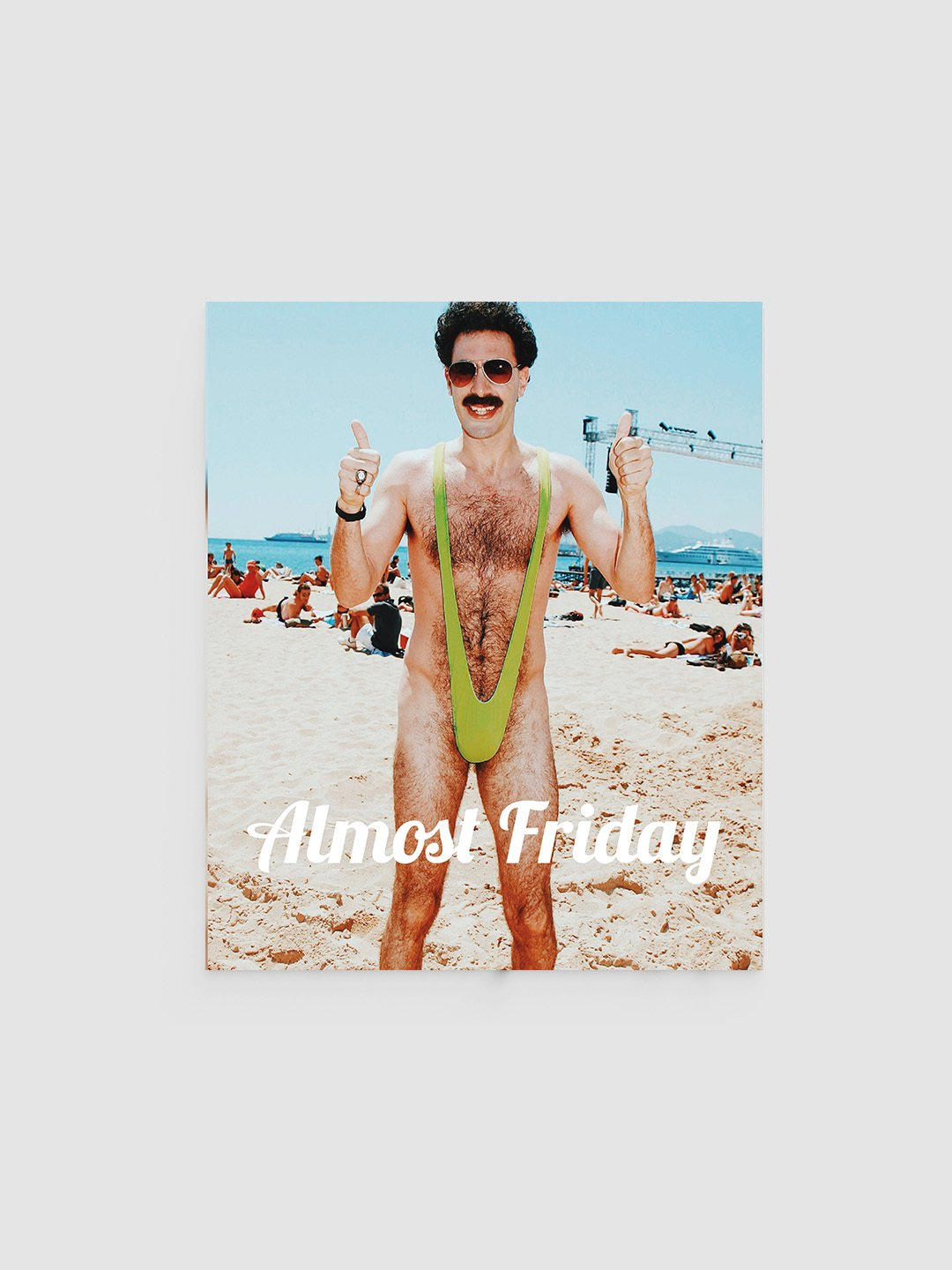 Almost Friday Borat Poster