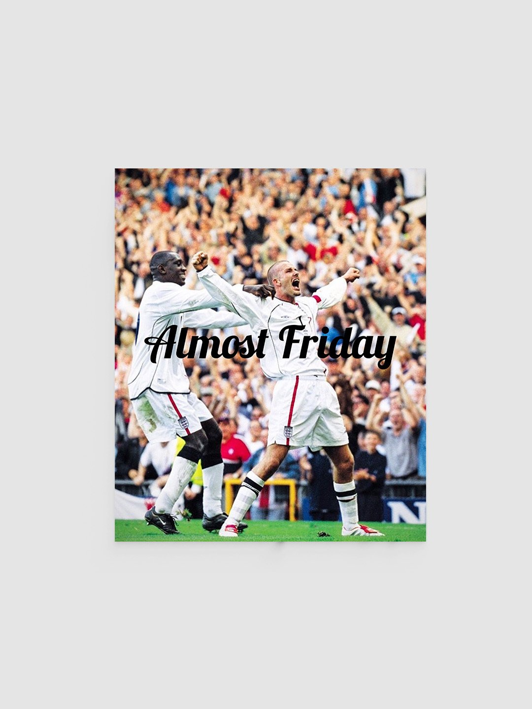 Almost Friday Star Poster