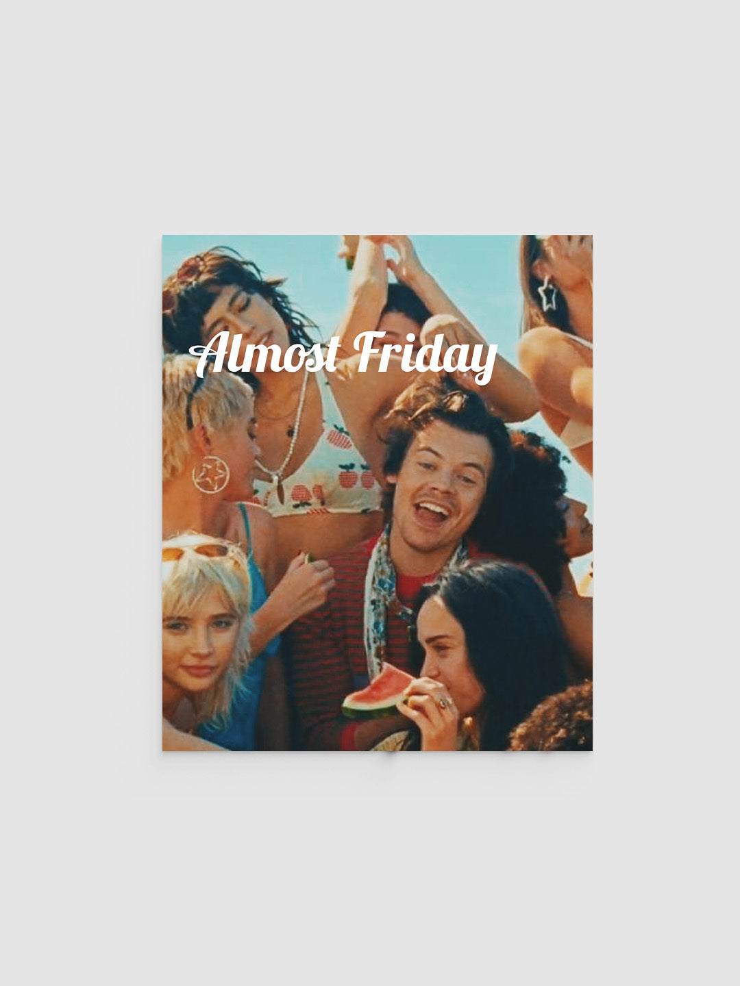 Almost Friday Watermelon Poster