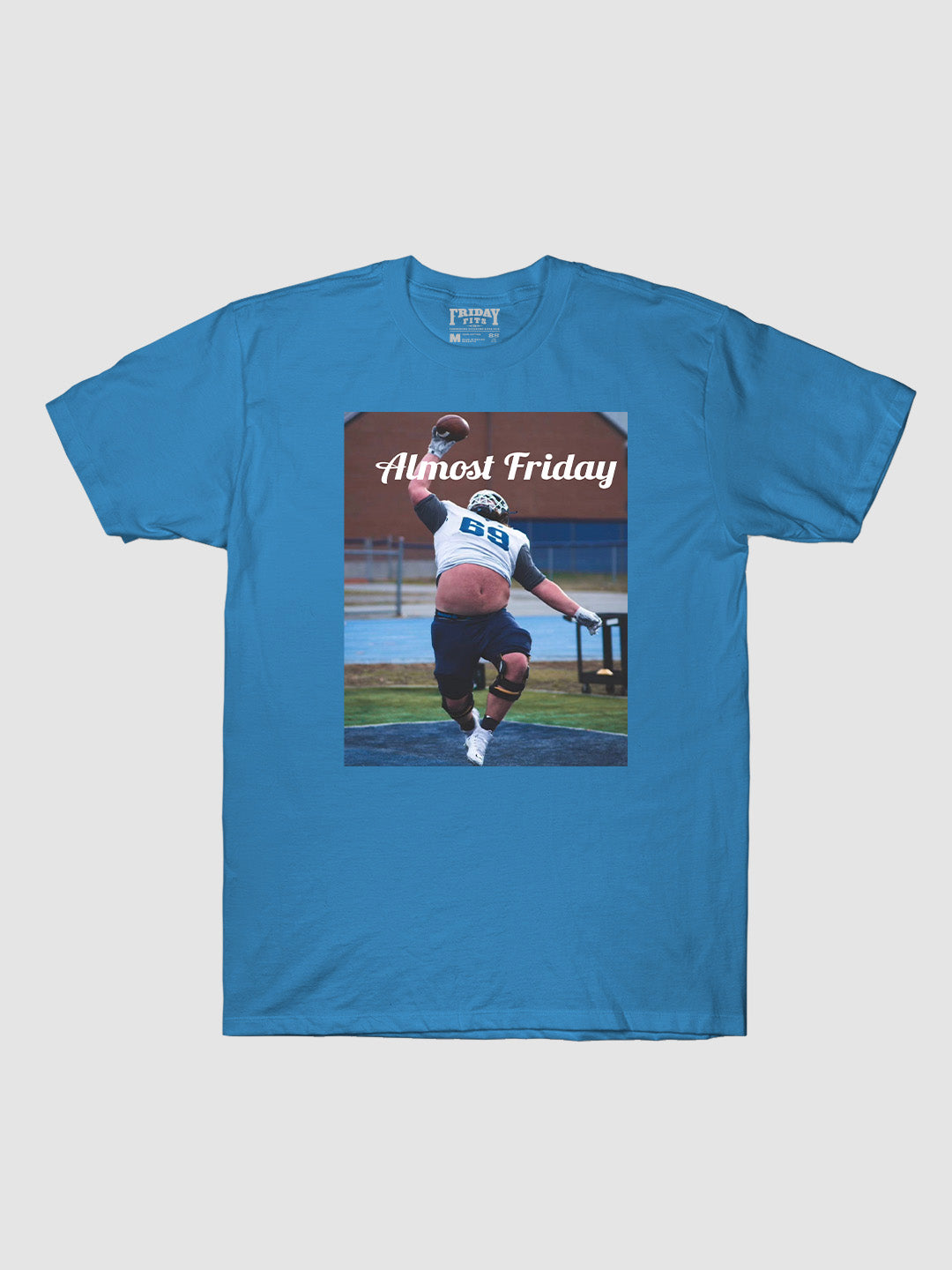 Almost Friday 69 Grab T-Shirt