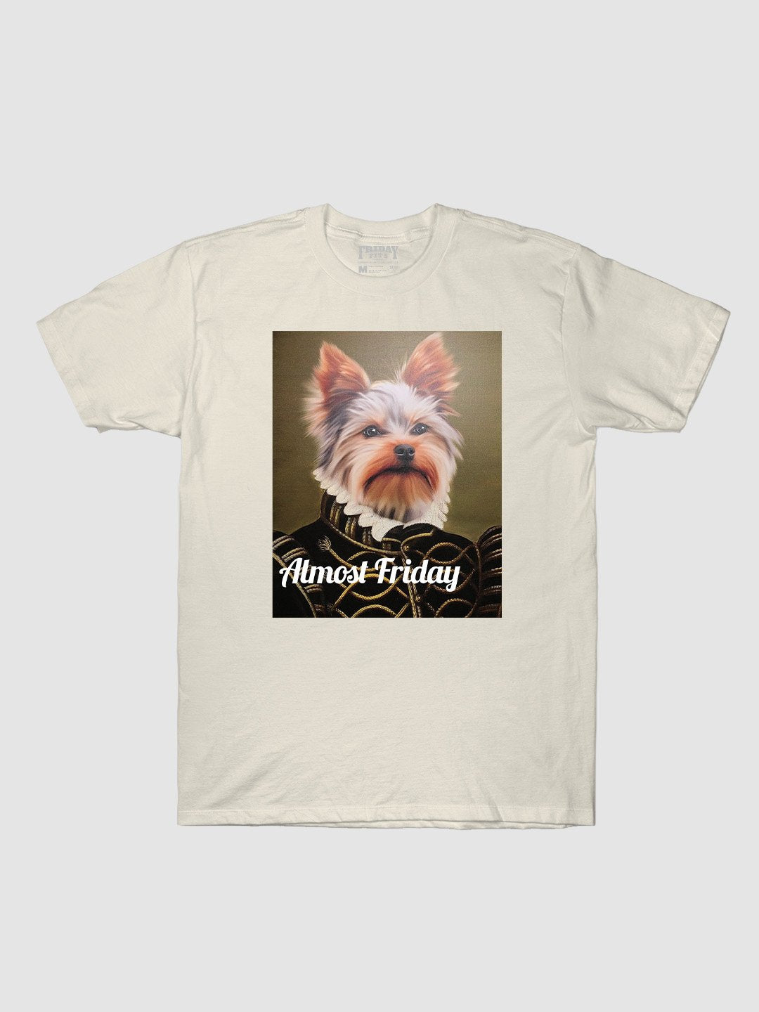 Almost Friday King Rupert T-Shirt