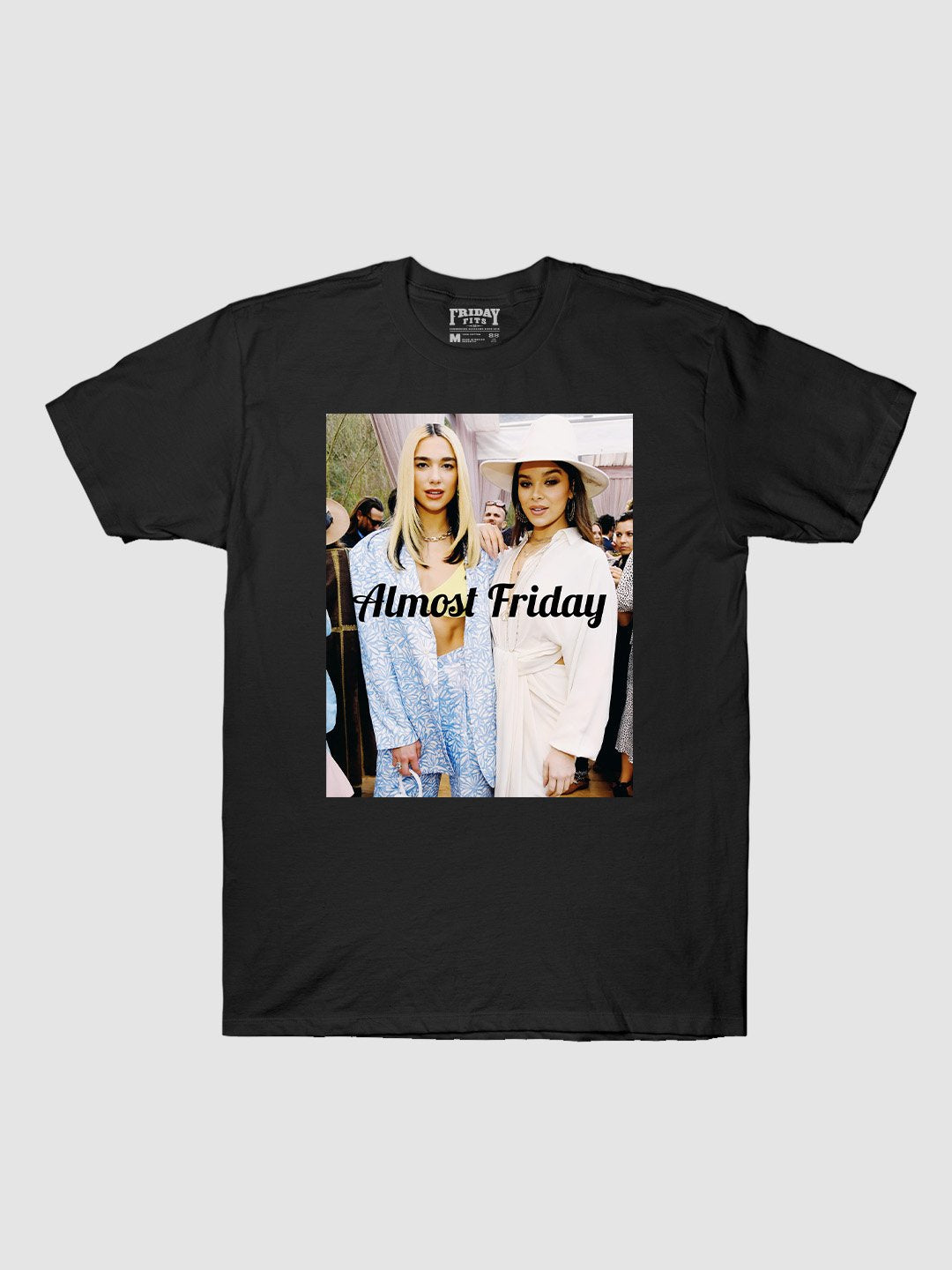 Almost Friday Stunners T-Shirt
