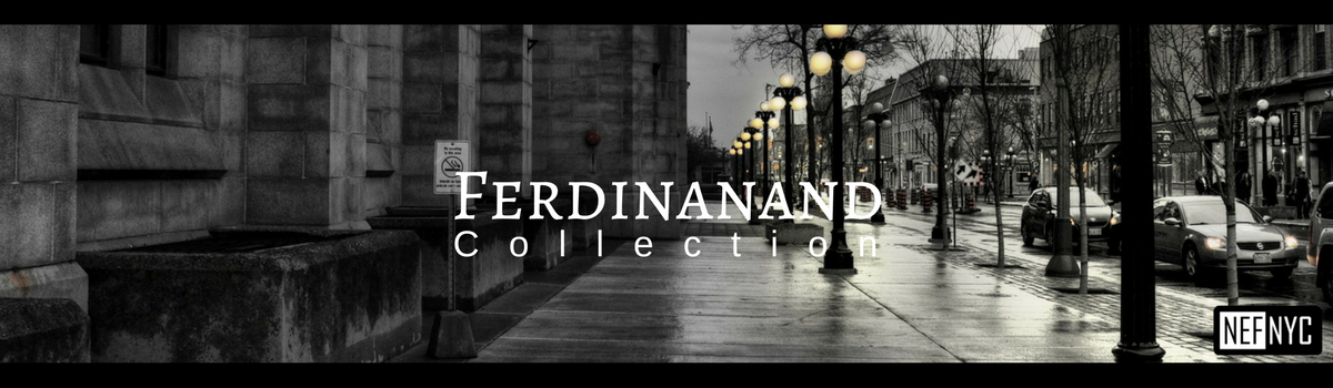Ferdinand Collection - NEFNYC.com