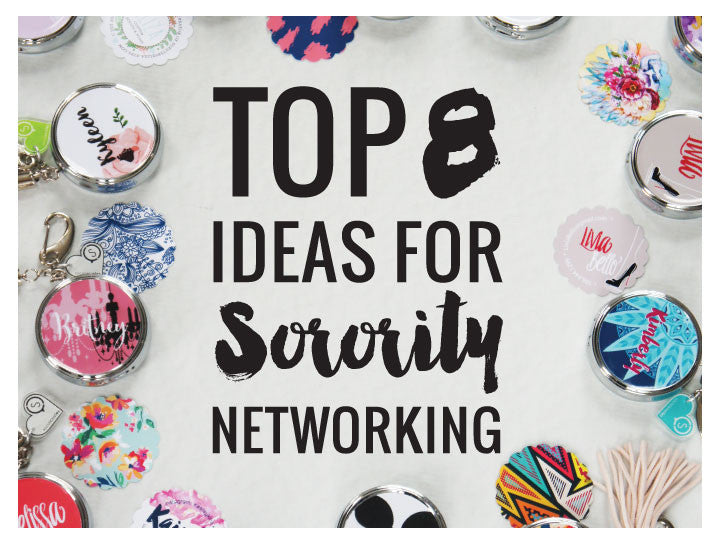 Top 8 Ideas for Sorority Networking