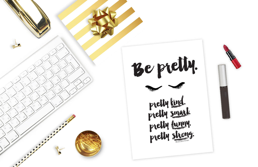 socialcirclecards be pretty free printable quote