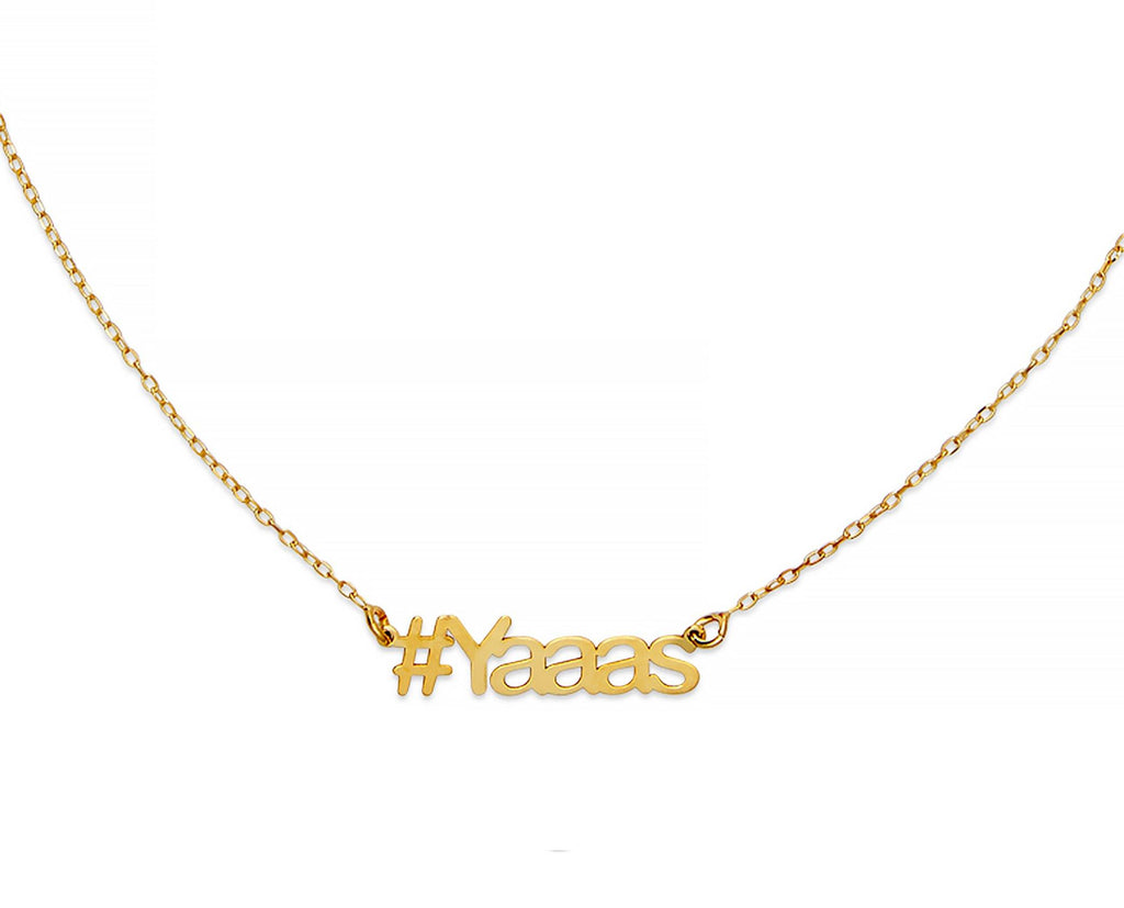 Yaaas Hashtag Necklace - InclusiveJewelry