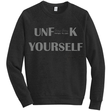 Load image into Gallery viewer, UNF**K YOURSELF Fleece Sweatshirt GREY - Amanda Cazalet