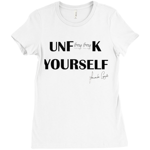 UNF**K YOURSELF T-Shirt - Amanda Cazalet