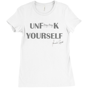 UNF**K YOURSELF T-Shirt GREY - Amanda Cazalet