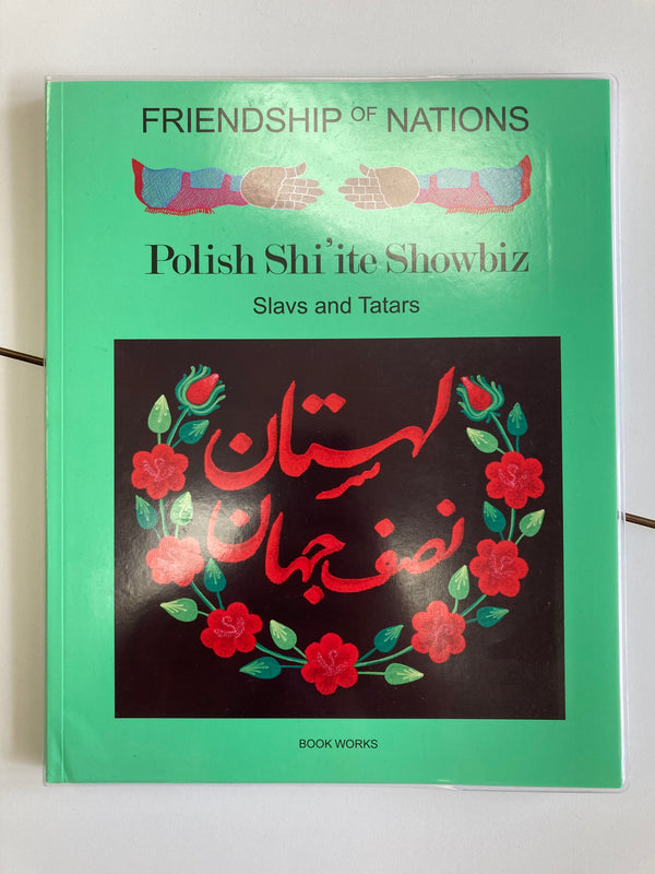 Friendship of Nations: Polish Shi'ite Showbiz