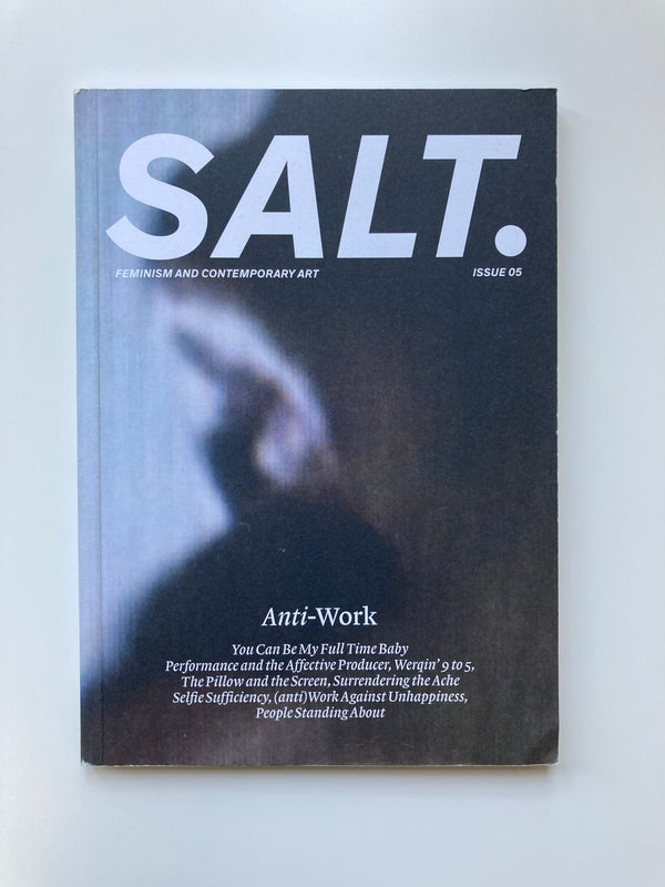 SALT. #5 – Anti-Work