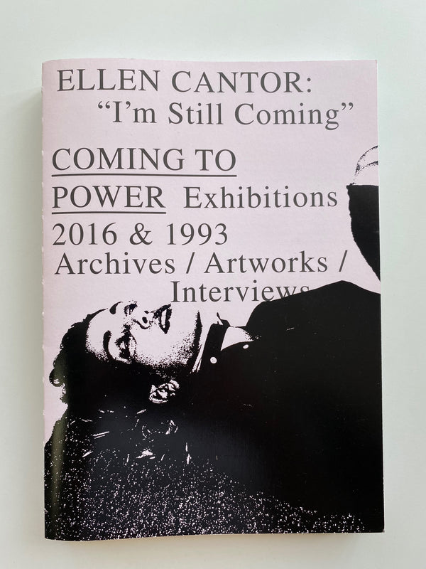 "Ellen Cantor: ""I'm Still Coming"" COMING TO POWER 2016 & 1996"