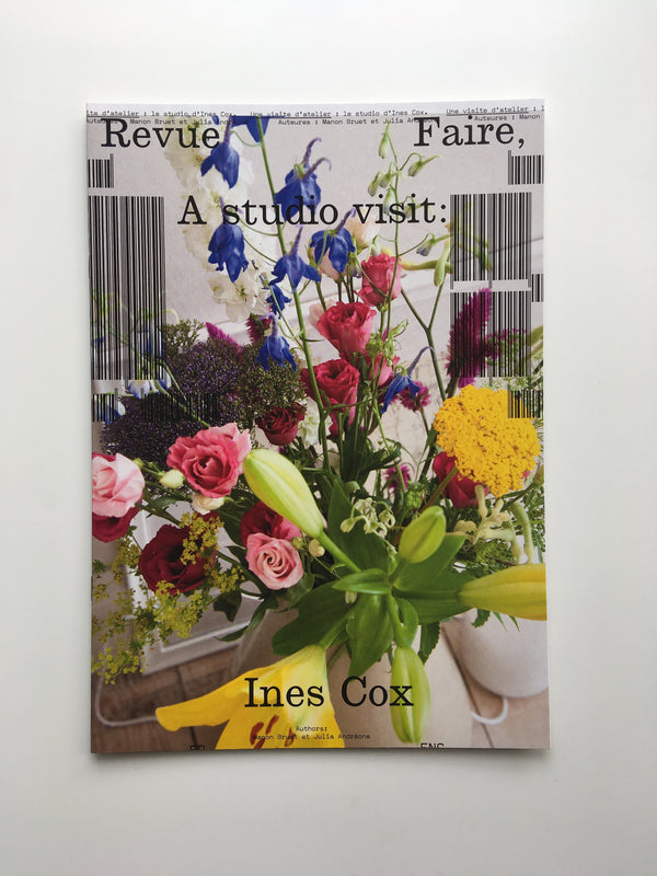 Revue Faire no.18: A studio visit: the studio of Ines Cox.