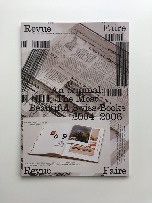 Revue Faire no.21: An original: The Most Beautiful Swiss books 2004-2006.