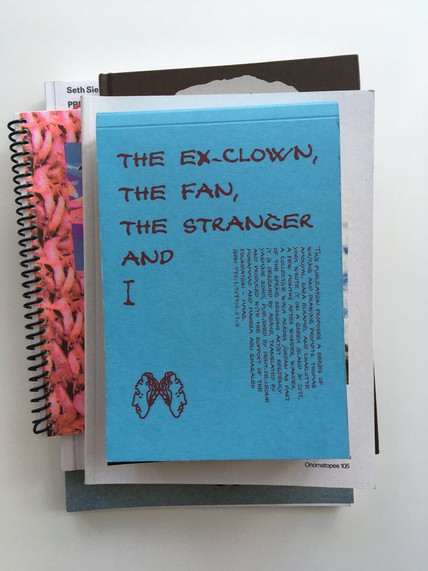 The ex-clown, the fan, the stranger and I — Thomas Amouyal, Sara Elkamel and Charlotte York