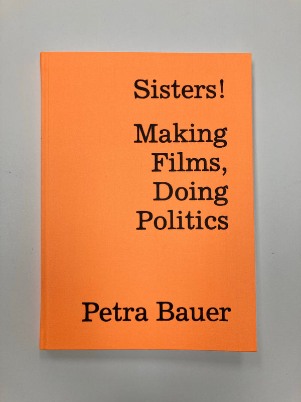 Sisters! Making Films, Doing Politics