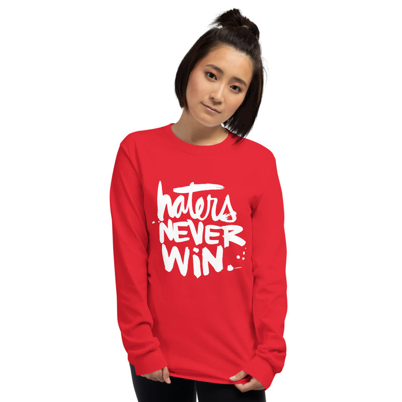 Haters Never Win | Men's Long Sleeve Shirt