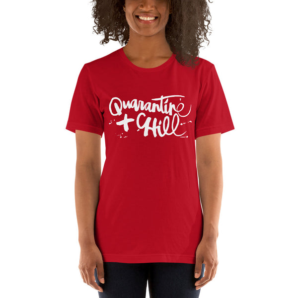 Quarantine & Chill | Short-Sleeve Unisex T-Shirt