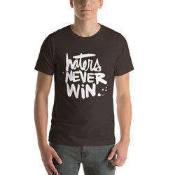 Haters Never Win | Short-Sleeve Unisex T-Shirt