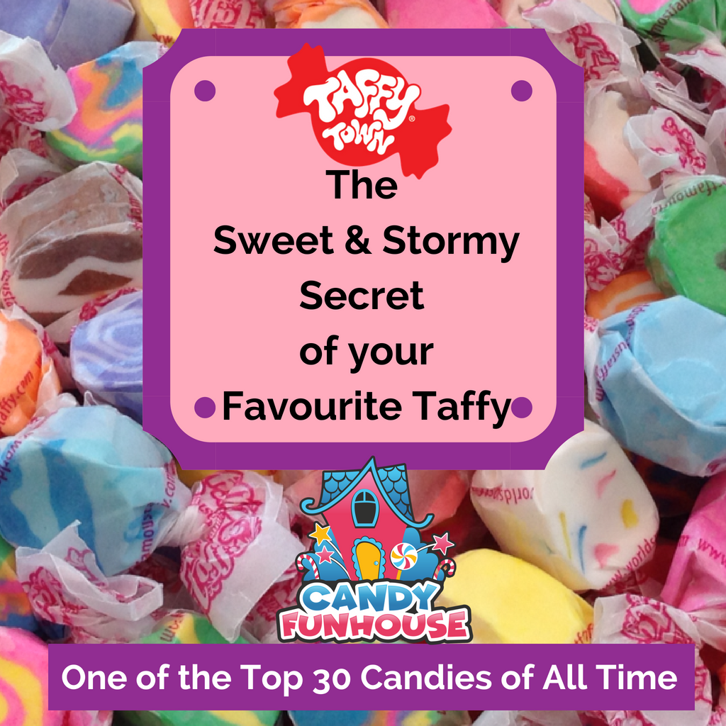The Sweet And Stormy Secret Of Your Favorite Taffy