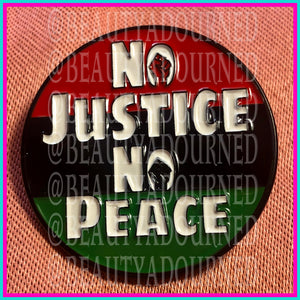 No Justice No Peace, civil rights chant enamel pin with power to the people fist in red, green and black