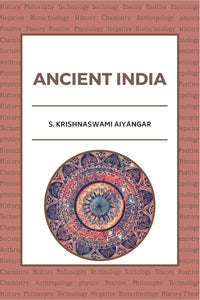 ANCIENT INDIA (S. Krishnaswami Aiyangar)