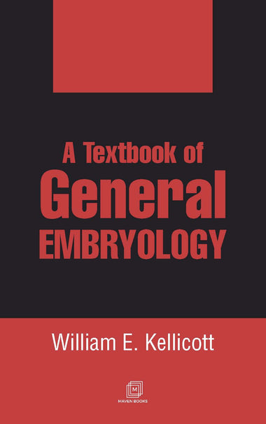 A Textbook of GENERAL EMBRYOLOGY