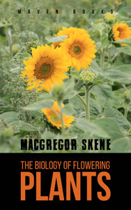 The Biology of Flowering PLANTS
