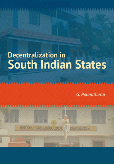 Decentralization in South Indian States