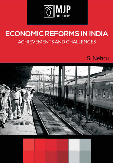 ECONOMIC REFORMS IN INDIA ACHIEVEMENTS AND CHALLENGES