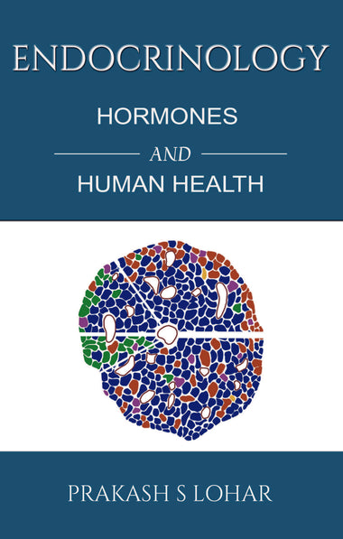 Endocrinology: Hormones and Human Health