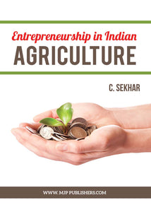 ENTREPRENEURSHIP IN INDIAN AGRICULTURE